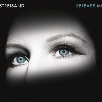 Release Me - Barbra Streisand