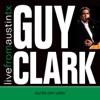 Live from Austin TX Guy Clark