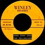 The Collegians - Zoom Zoom Zoom