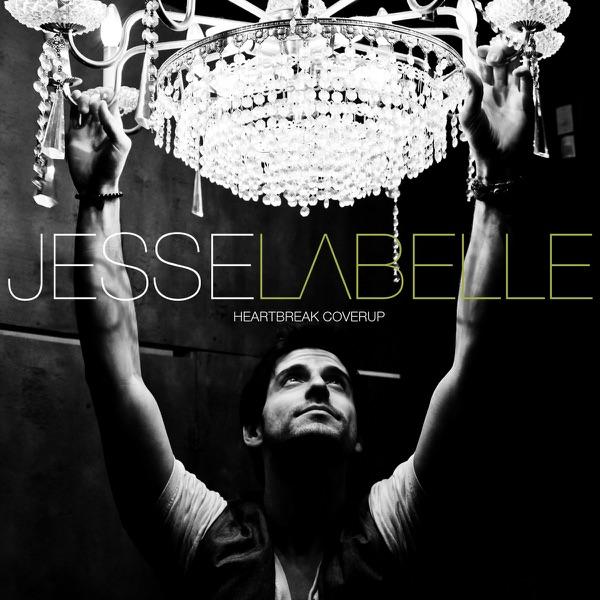 Jesse Labelle/alyssa Reid - Heartbreak Coverup