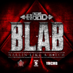 B.L.A.B. (Ballin Like a B*tch) - Single Mp3 Download