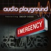 Emergency (The Remixes) [feat. Snoop Dogg], Audio Playground