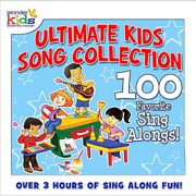 The Ultimate Kids Song Collection: 100 Favorite Sing-A-Longs - The Wonder Kids - The Wonder Kids