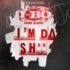 Icon YoungBloodZ Presents J-Bo I'm Da Sh** - Single