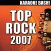 Karaoke Bash: Top Rock 2007 (Karaoke Version) ジャケット写真