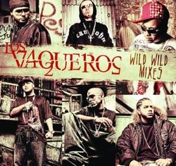 View album Los Vaqueros Wild Wild Mixes