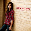 How to Love - Single, Megan Nicole