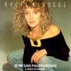 Je ne sais pas pourquoi (Remix), Kylie Minogue