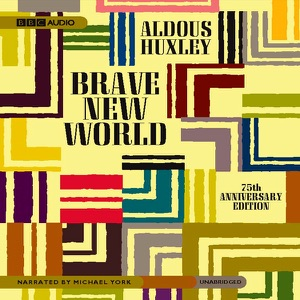 Brave New World (Unabridged) - Aldous Huxley audiobook, mp3