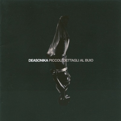 Piccoli dettagli al buio - Deasonika