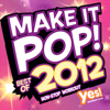 Make It Pop! Best of 2012 (60 Minute Non-Stop Workout @ 132BPM) - Yes Fitness Music