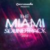 Armada Presents the Miami Soundtrack 2011