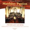 Bach: Matthäus Passion (Special Edition) - Pieter Jan Leusink, Holland Boys Choir & Netherlands Bach Orchestra