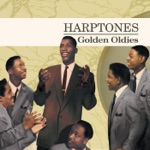 The Harptones - It Was Just for Laughs