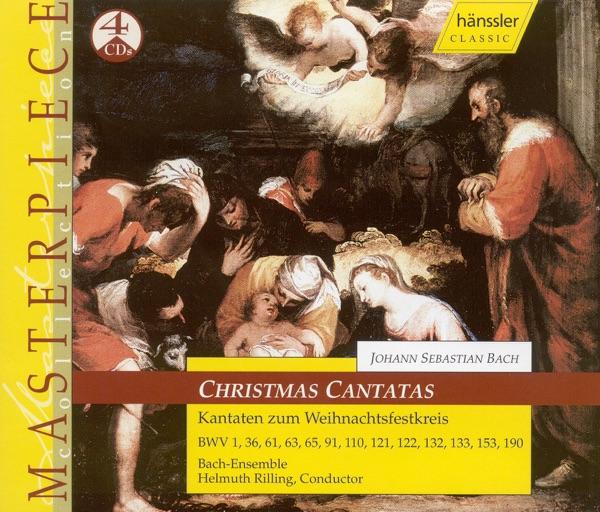 Bach, J.S.: Cantatas (Christmas) - Bwv 1, 36, 61, 63, 65, 91, 110, 121, 122, 132, 133, 153, 190