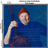 Pete Seeger - Hard Times in the Mill