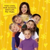 Too Cool for School - Mixtape for Kids