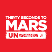 MTV Unplugged: Thirty Seconds to Mars - EP