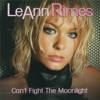 Can't Fight the Moonlight (Dance Mixes), LeAnn Rimes