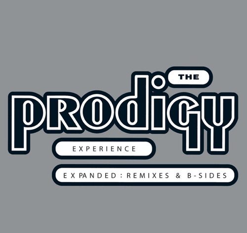 The Prodigy - Experience Expanded: Remixes & B-Sides