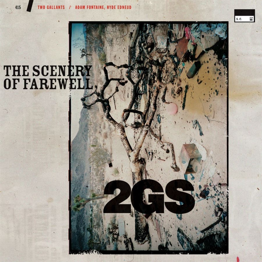 The Scenery of Farewell - EP Two Gallants CD cover