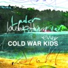 Louder Than Ever - Single, Cold War Kids