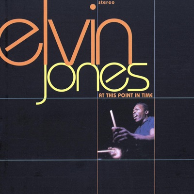 At This Point In Time - Elvin Jones