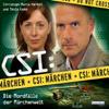 Oliver Versch, Roland Griem & Dominik Kapahnke - Die Mordfälle der Märchenwelt: CSI: Märchen 1 Grafik