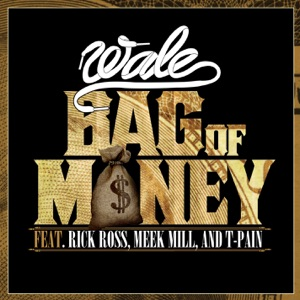 Bag of Money (feat. Rick Ross, Meek Mill & T-Pain) - Single Mp3 Download