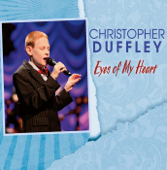 Open the Eyes of My Heart - Christopher Duffley