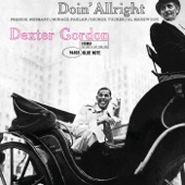 Dexter Gordon - I Was Doing Allright