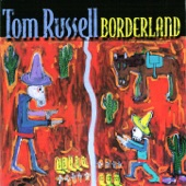Tom Russell - California Snow