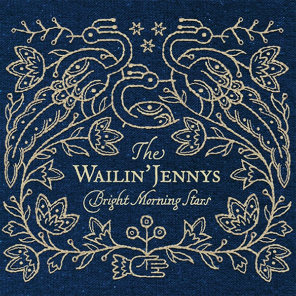 Bright Morning Stars The Wailin Jennys CD cover