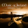 Music of Ireland · Welcome Home