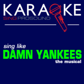 Karaoke in the Style of Damn Yankees, The Musical - EP
