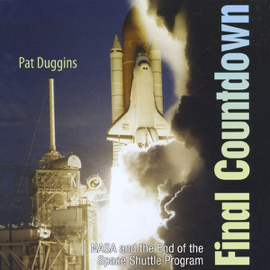 Final Countdown: NASA and the End of the Space Shuttle Program (Unabridged) audiobook