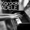Sunfly Karaoke - Make You Feel My Love (In the Style of Adele) [Karaoke Version Instrumental Backing Track]