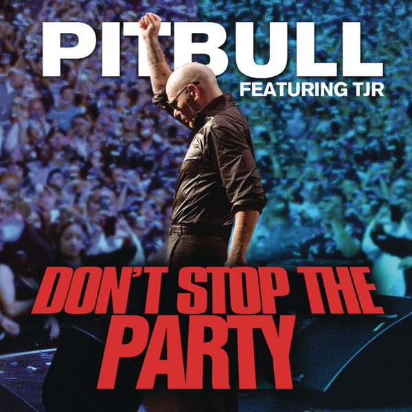 Pitbull mit Don't Stop the Party (feat. TJR)