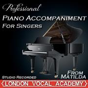 Matilda the Musical - Piano Accompaniment, Vol. 1 - EP - London Vocal Academy - London Vocal Academy