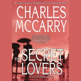 The Secret Lovers: A Paul Christopher Novel (Unabridged) - Charles McCarry mp3 listen download
