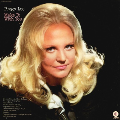Make It With You - Peggy Lee
