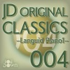JD Original Classics 004: Languid Piano 1 ジャケット写真