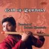 Call of Krishna Bansuri of Rakesh Chaurasia