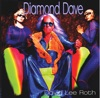 Diamond Dave, David Lee Roth