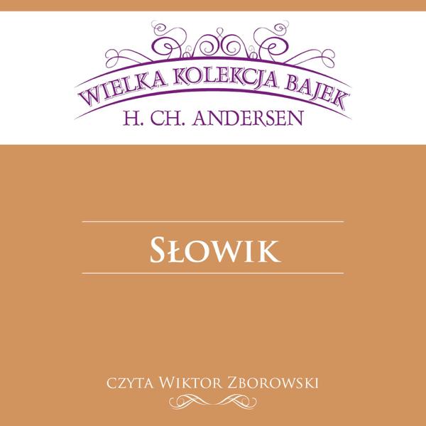 Słowik Wielka Kolekcja Bajek Ep De Wiktor Zborowski
