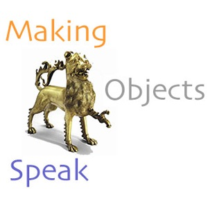Making Objects Speak - The World of Homer, Iliad