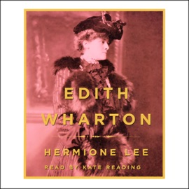 Edith Wharton - Hermione Lee mp3 listen download