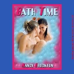 Bath Time: Risa's First Lesbian Sex Experience: First Lesbian Sex Experiences (Unabridged)
