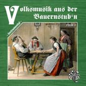 Volksmusik aus der Bauernstub'n, Folge 3