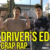 Driver's Ed Crap Rap